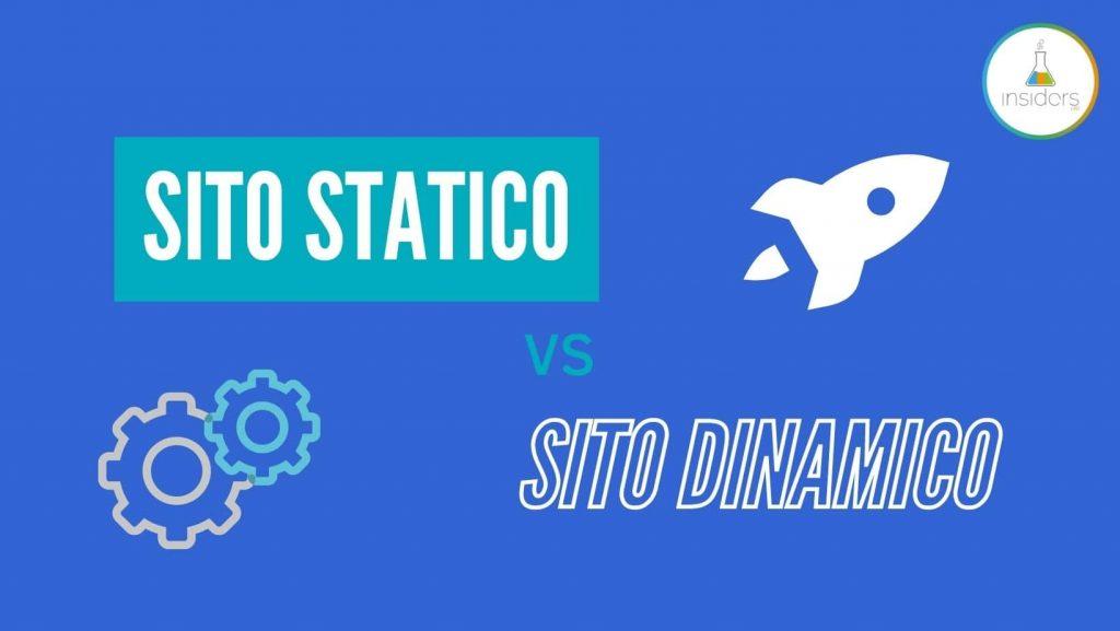 Sito statico vs Sito dinamico