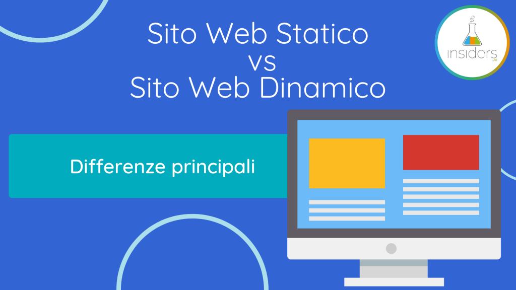 Sito Web Statico vs Sito Web Dinamico